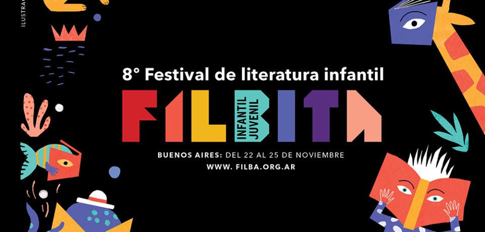 Llega un nuevo FILBITA: 8° Festival de Literatura Infantil
